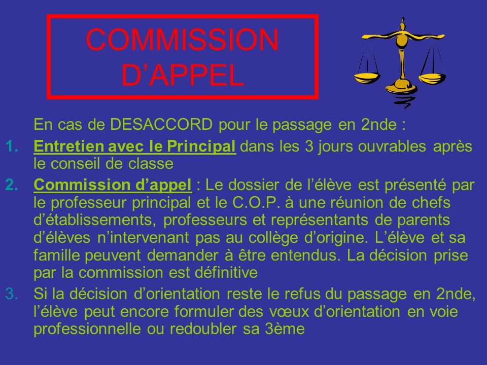 COMMISSION D'APPEL En cas de DESACCORD pour le passage en 2nde :
