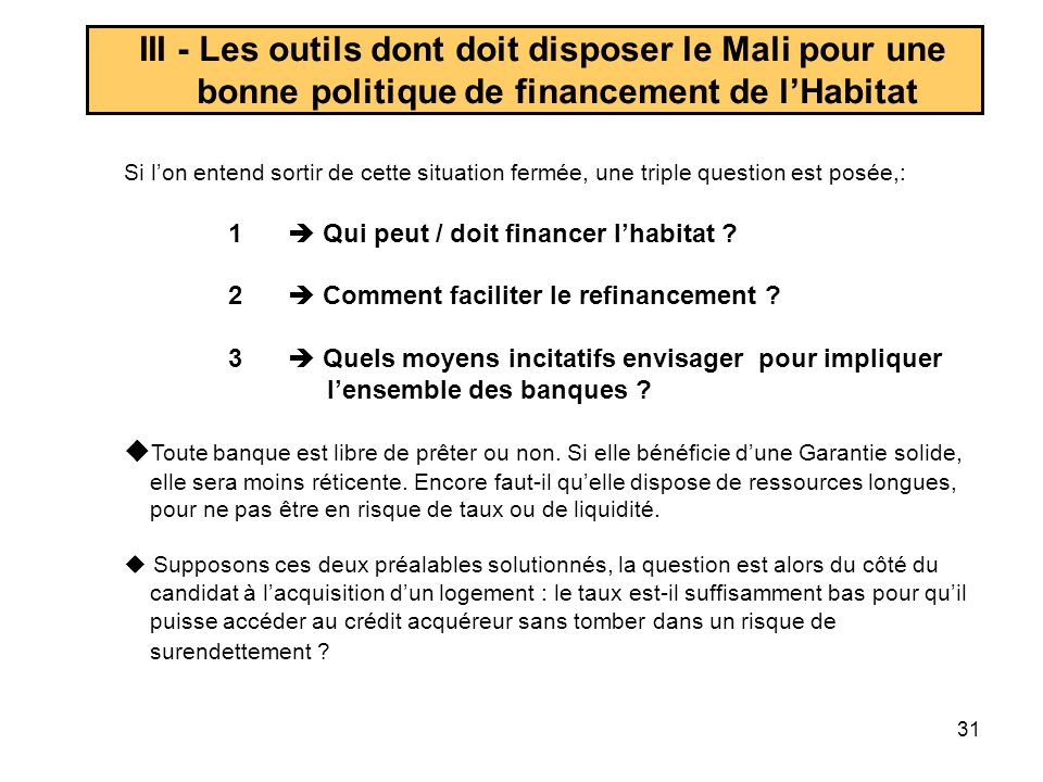 III - Les outils dont doit disposer le Mali pour une