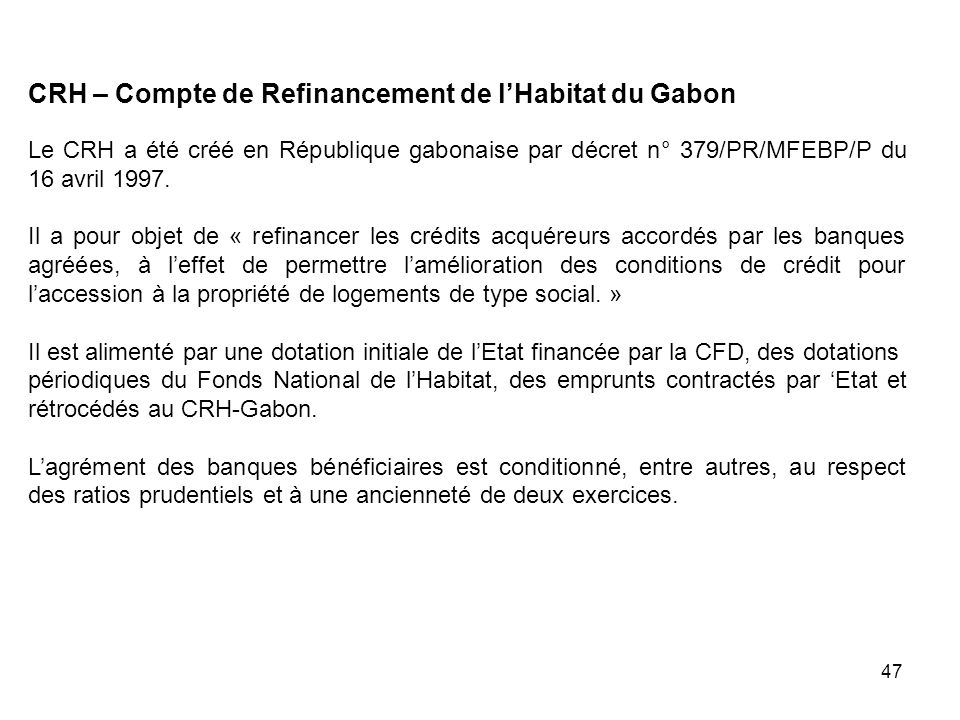 CRH – Compte de Refinancement de l'Habitat du Gabon