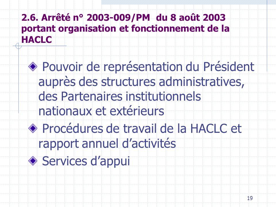 Procédures de travail de la HACLC et rapport annuel d'activités