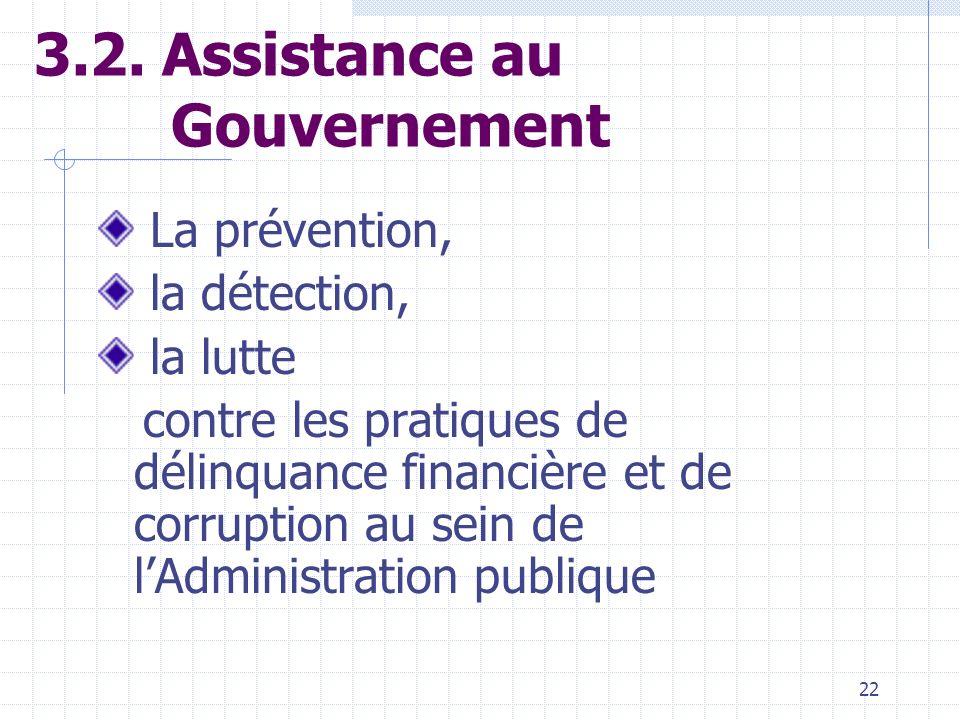 3.2. Assistance au Gouvernement