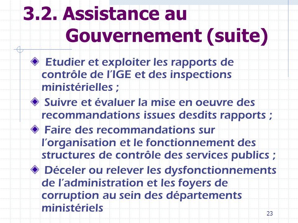 3.2. Assistance au Gouvernement (suite)