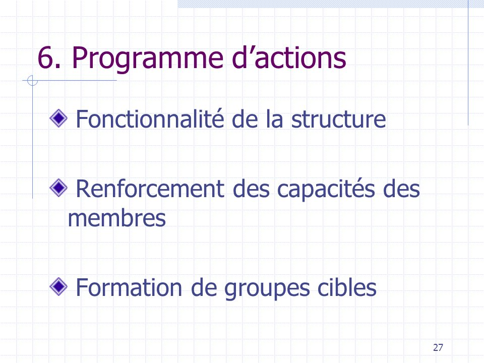 6. Programme d'actions Fonctionnalité de la structure