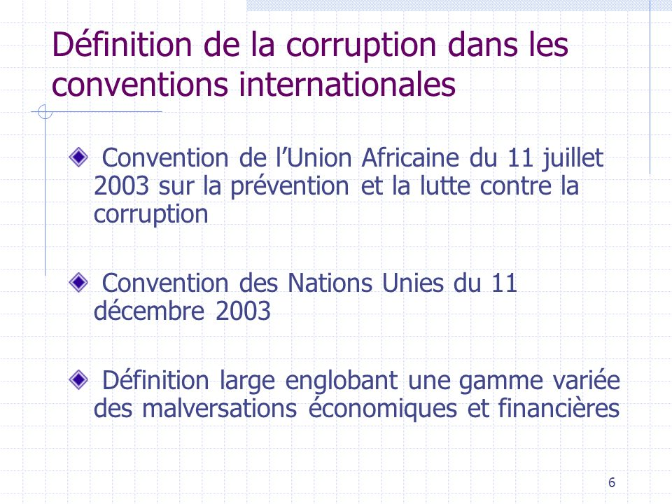 Définition de la corruption dans les conventions internationales