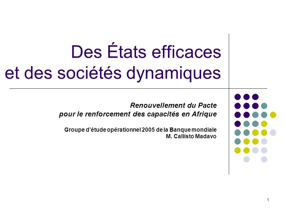 Des États efficaces et des sociétés dynamiques