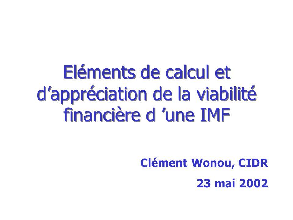 Eléments de calcul et d'appréciation de la viabilité financière d 'une IMF