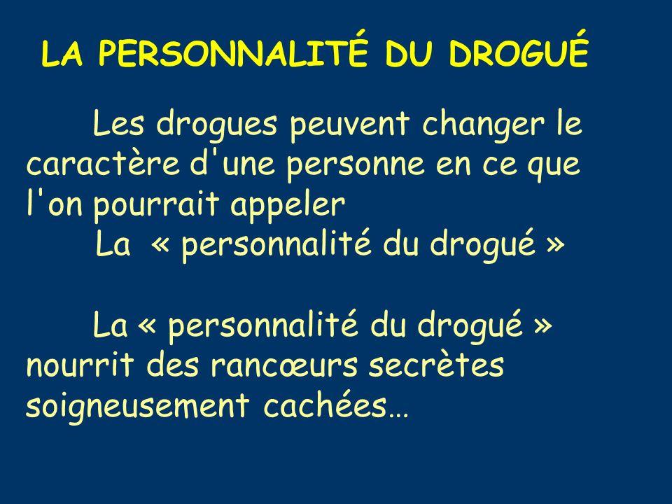 La « personnalité du drogué »