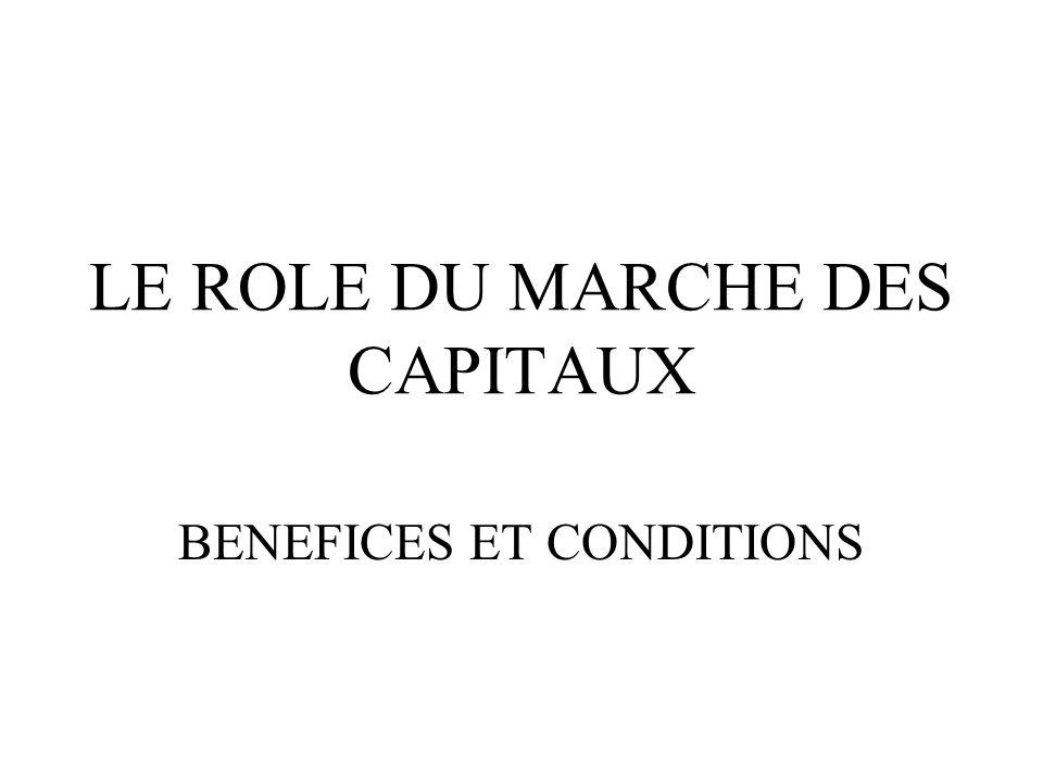 LE ROLE DU MARCHE DES CAPITAUX