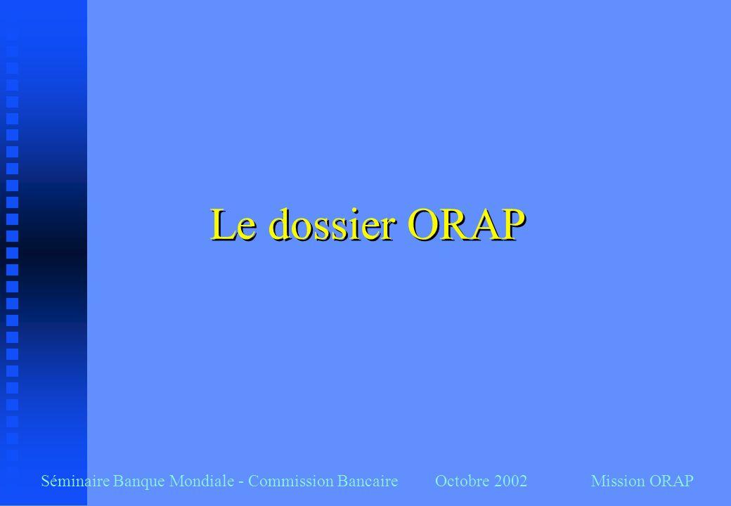 Le dossier ORAP