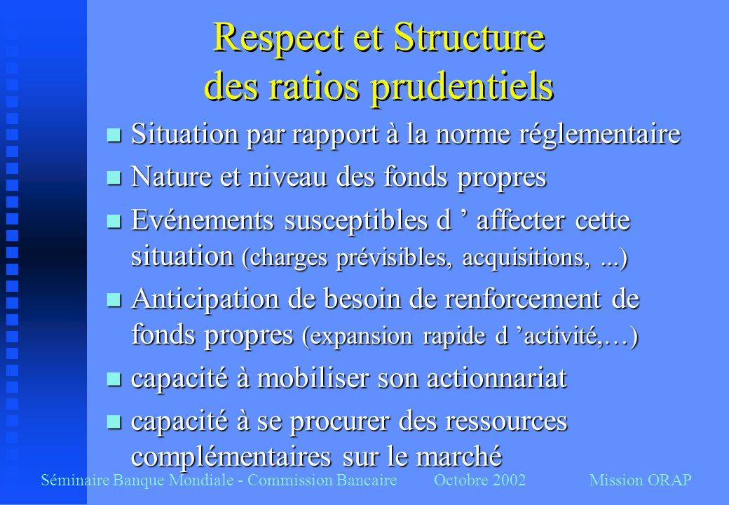 Respect et Structure des ratios prudentiels