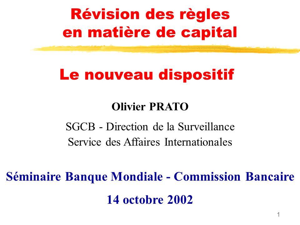 Séminaire Banque Mondiale - Commission Bancaire