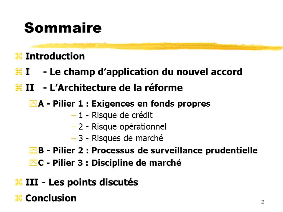 Sommaire Introduction I - Le champ d'application du nouvel accord