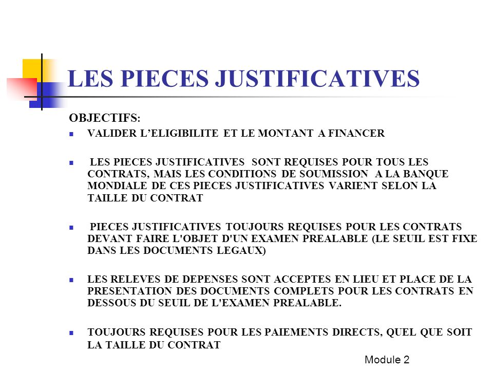 LES PIECES JUSTIFICATIVES