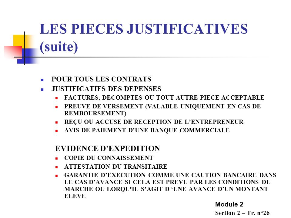 LES PIECES JUSTIFICATIVES (suite)