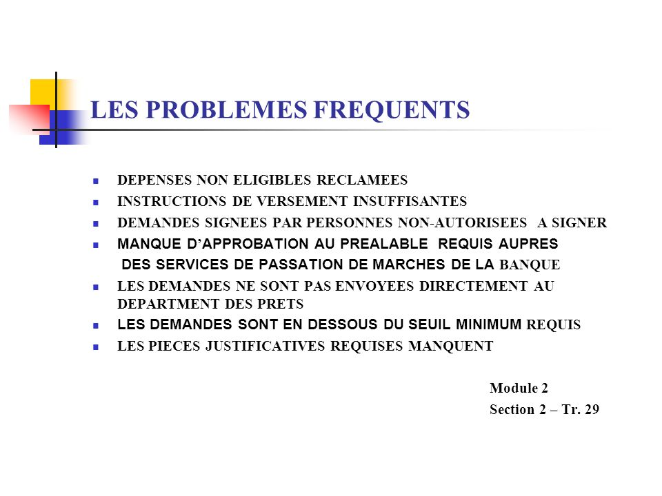 LES PROBLEMES FREQUENTS