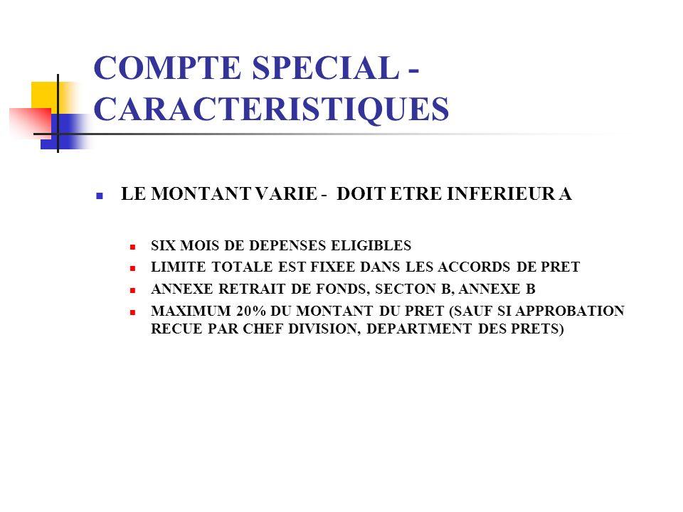 COMPTE SPECIAL - CARACTERISTIQUES