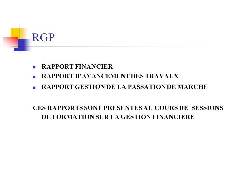 RGP RAPPORT FINANCIER RAPPORT D AVANCEMENT DES TRAVAUX