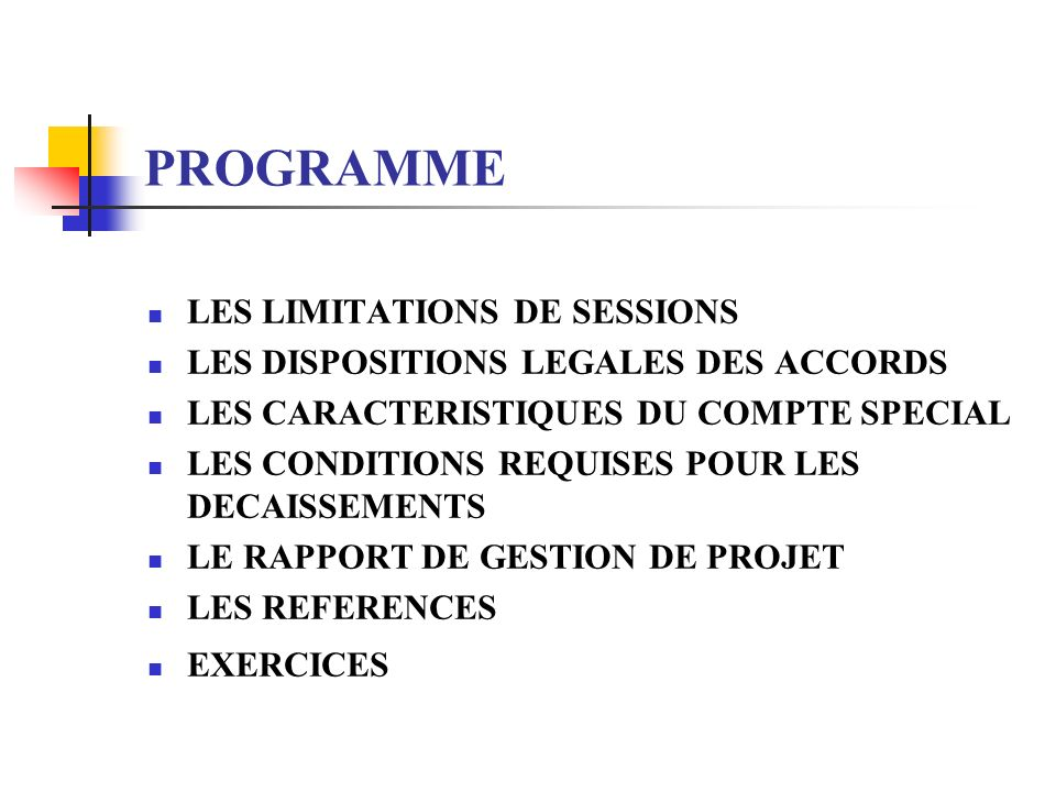 PROGRAMME LES LIMITATIONS DE SESSIONS