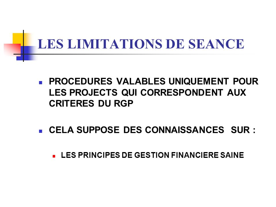 LES LIMITATIONS DE SEANCE