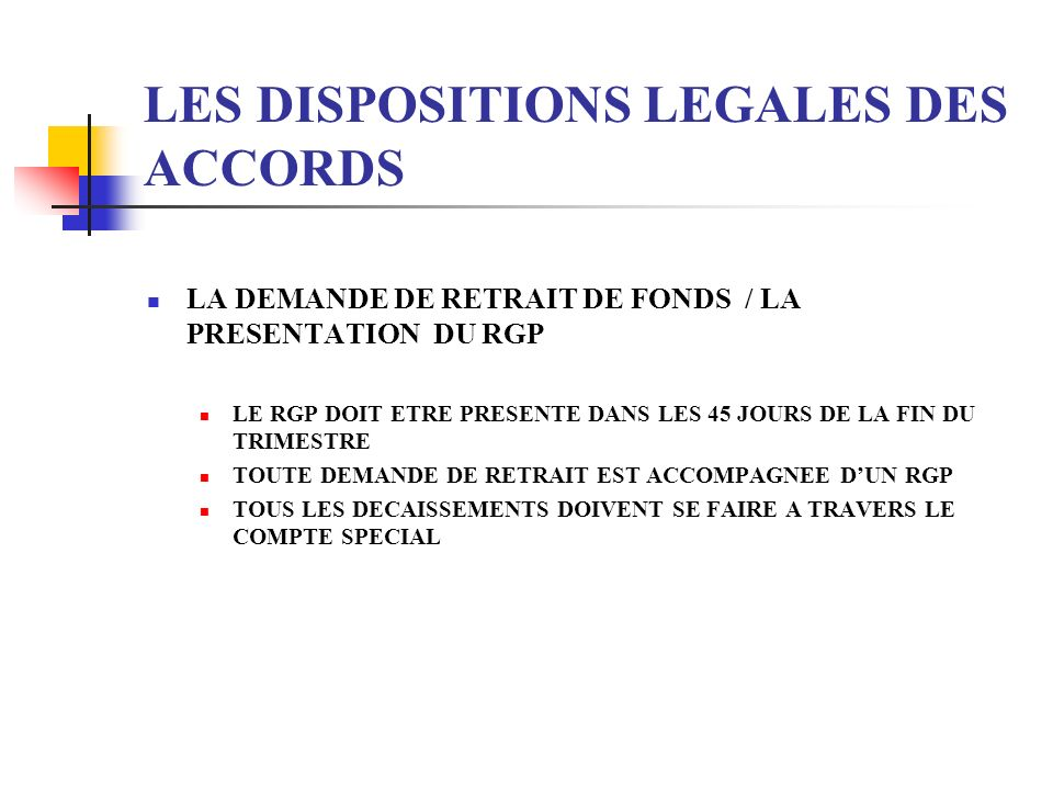 LES DISPOSITIONS LEGALES DES ACCORDS