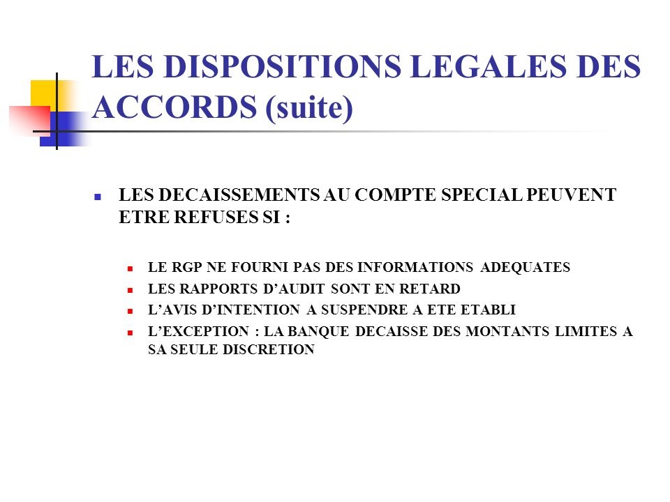 LES DISPOSITIONS LEGALES DES ACCORDS (suite)