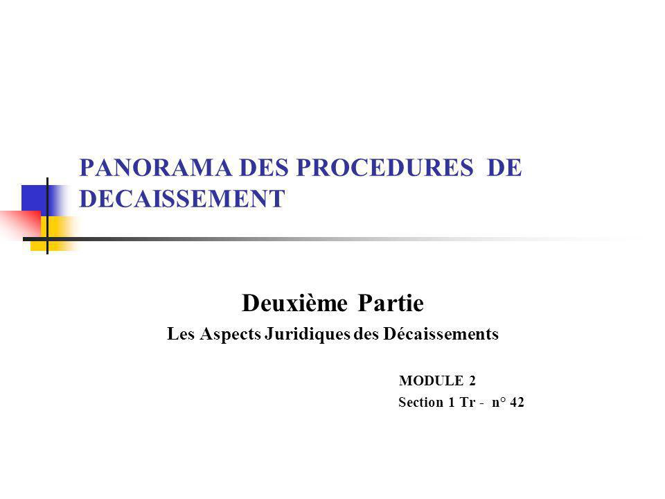 PANORAMA DES PROCEDURES DE DECAISSEMENT