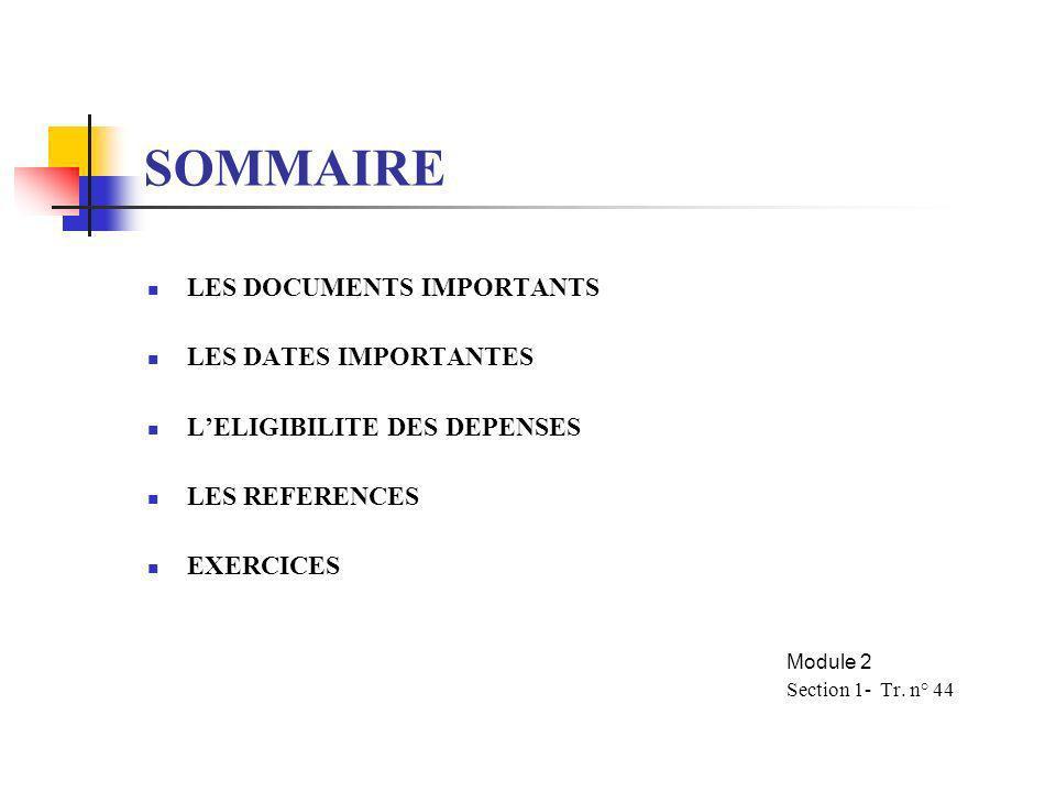 SOMMAIRE LES DOCUMENTS IMPORTANTS LES DATES IMPORTANTES