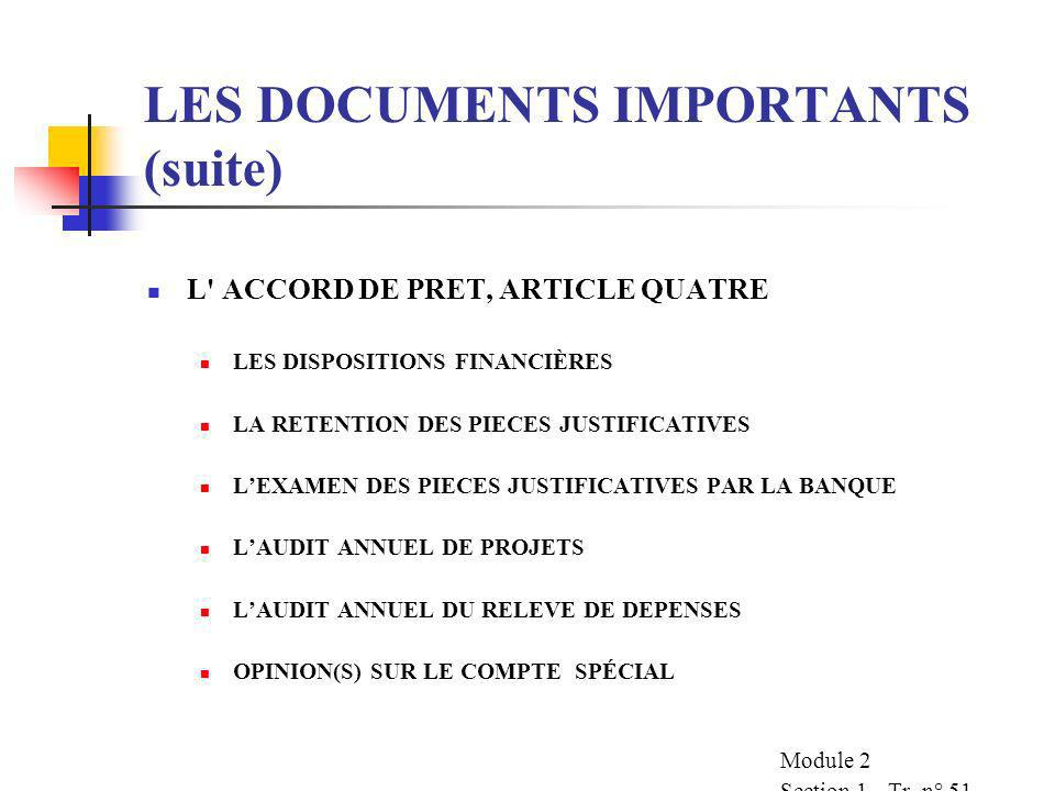LES DOCUMENTS IMPORTANTS (suite)