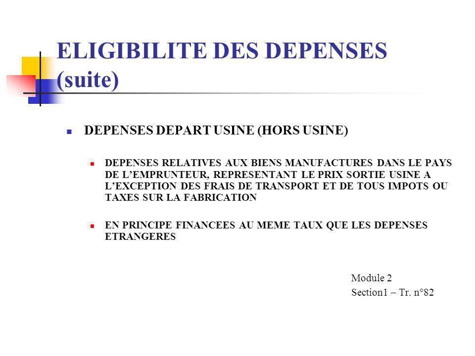 ELIGIBILITE DES DEPENSES (suite)