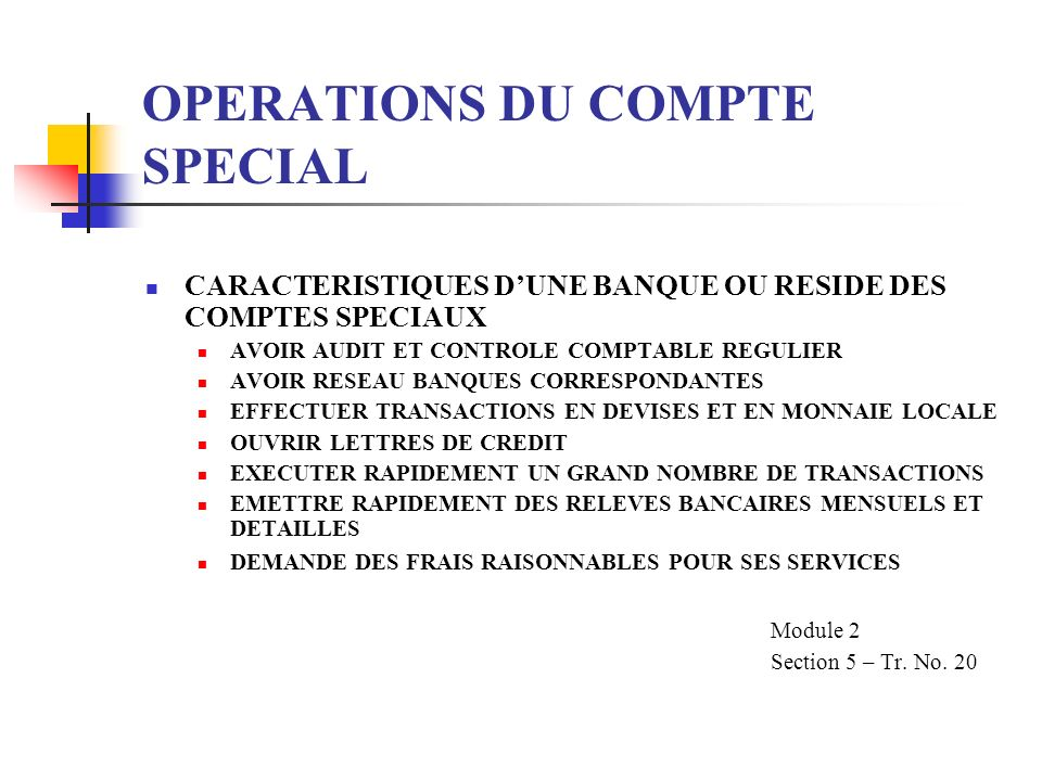 OPERATIONS DU COMPTE SPECIAL
