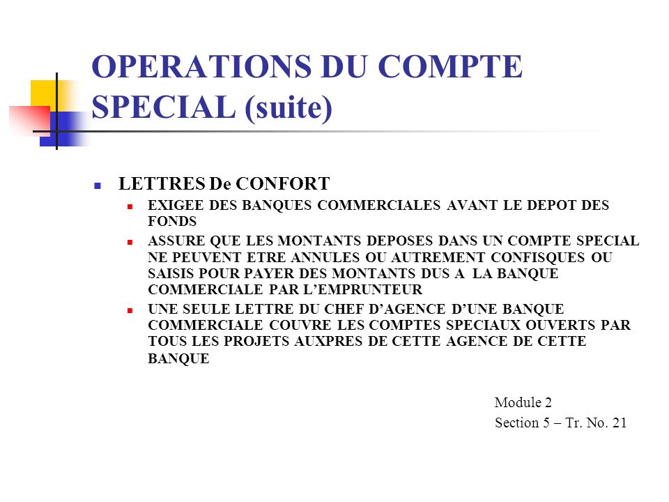 OPERATIONS DU COMPTE SPECIAL (suite)
