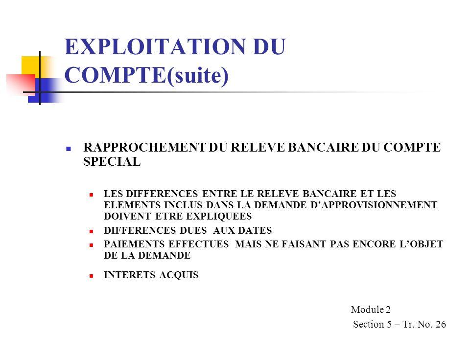 EXPLOITATION DU COMPTE(suite)