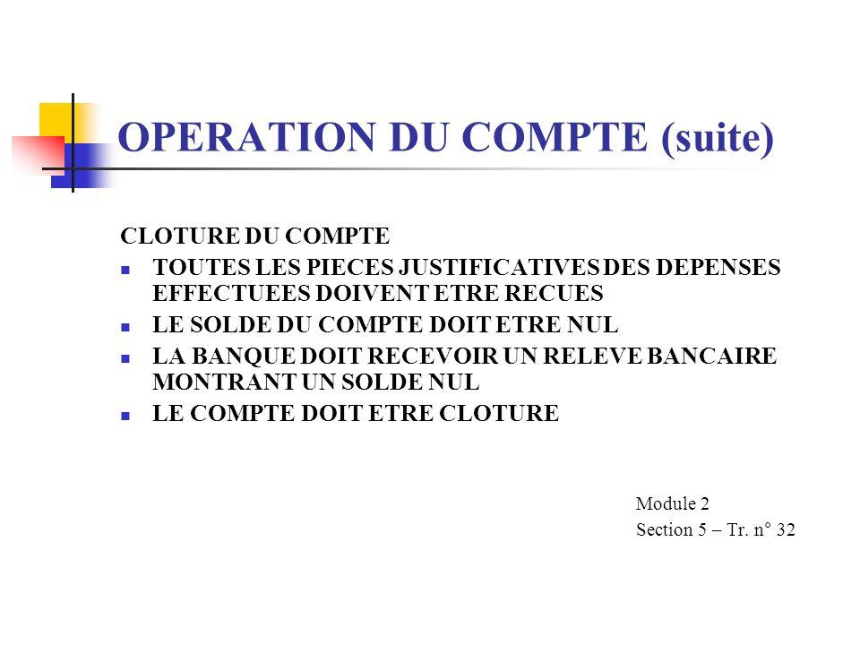 OPERATION DU COMPTE (suite)