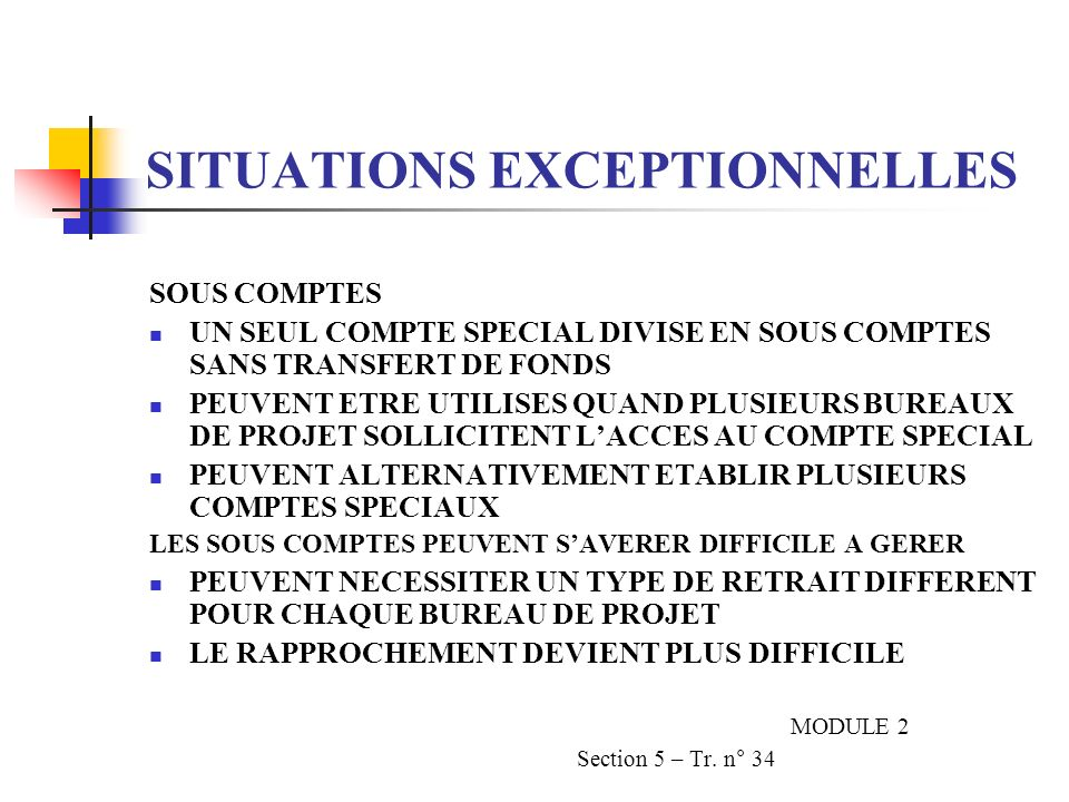 SITUATIONS EXCEPTIONNELLES