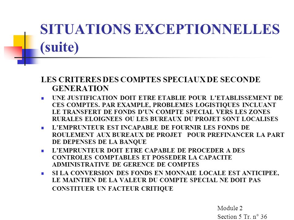 SITUATIONS EXCEPTIONNELLES (suite)