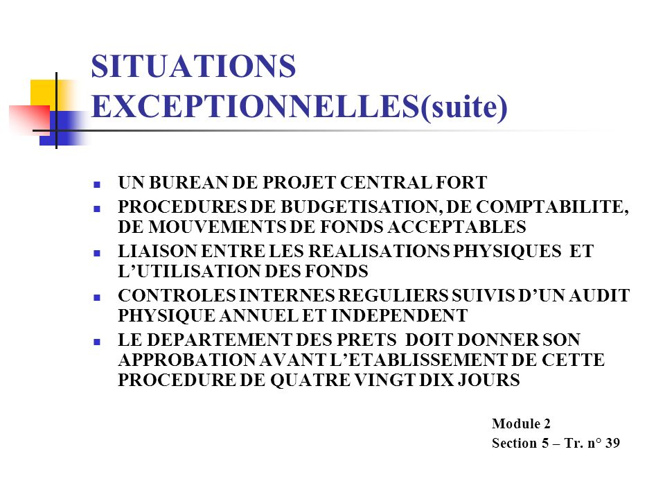 SITUATIONS EXCEPTIONNELLES(suite)