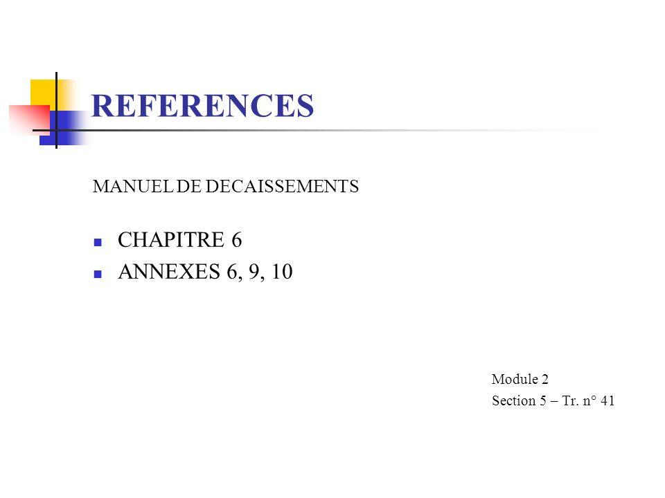 REFERENCES CHAPITRE 6 ANNEXES 6, 9, 10 MANUEL DE DECAISSEMENTS
