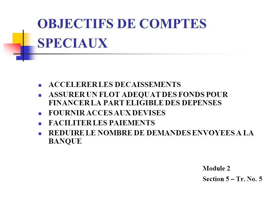 OBJECTIFS DE COMPTES SPECIAUX