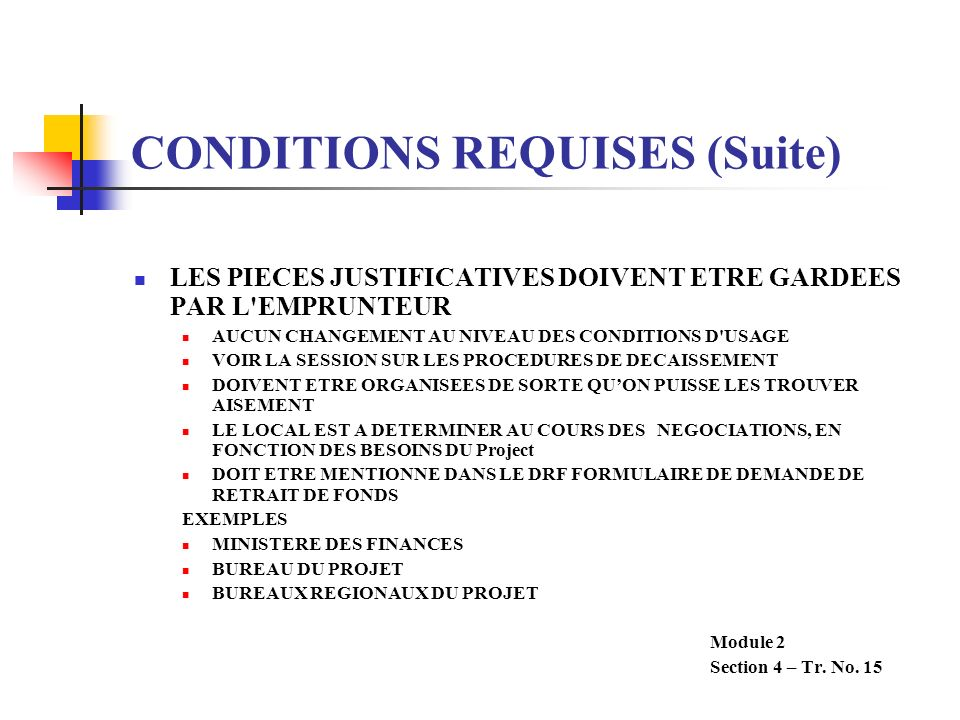 CONDITIONS REQUISES (Suite)