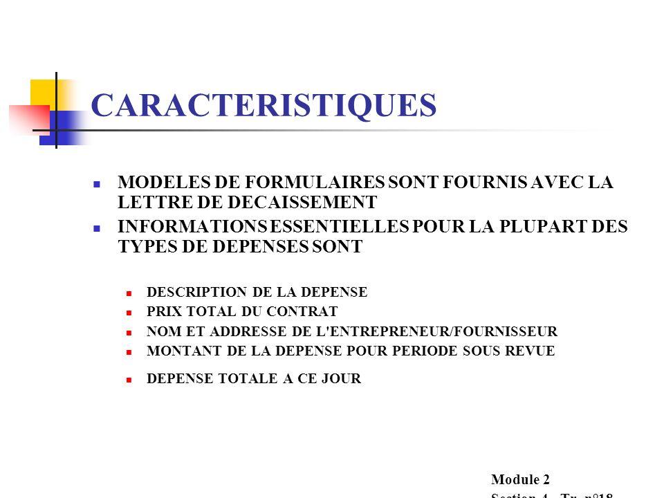 CARACTERISTIQUES MODELES DE FORMULAIRES SONT FOURNIS AVEC LA LETTRE DE DECAISSEMENT.
