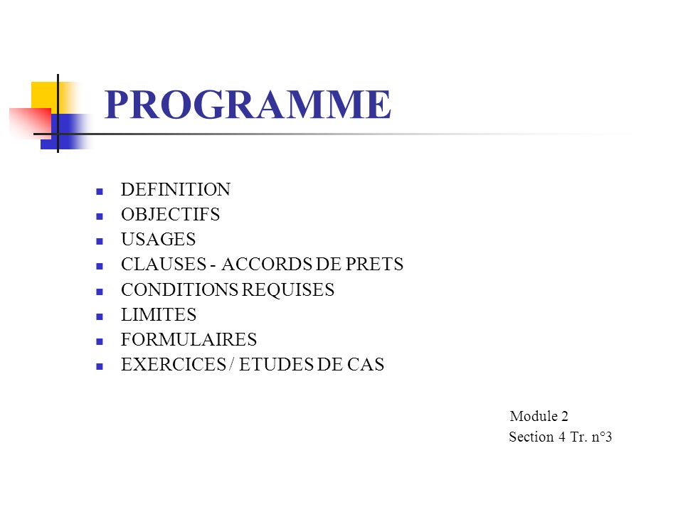 PROGRAMME DEFINITION OBJECTIFS USAGES CLAUSES - ACCORDS DE PRETS