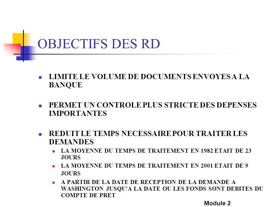 OBJECTIFS DES RD LIMITE LE VOLUME DE DOCUMENTS ENVOYES A LA BANQUE
