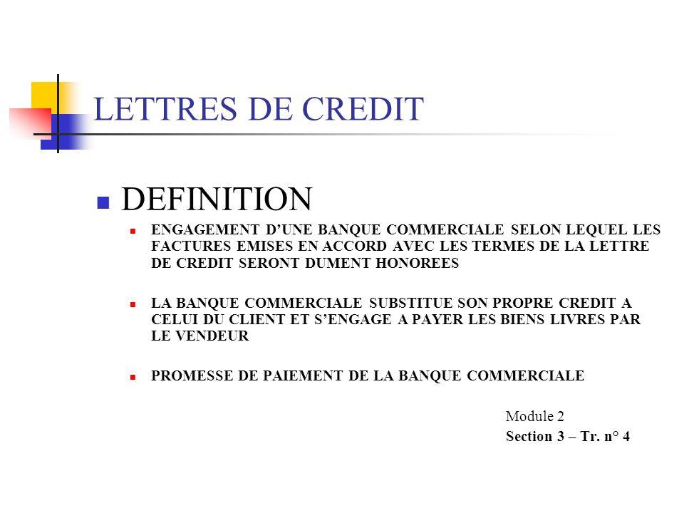 LETTRES DE CREDIT DEFINITION