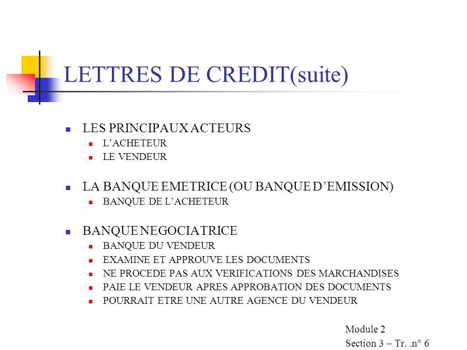 LETTRES DE CREDIT(suite)