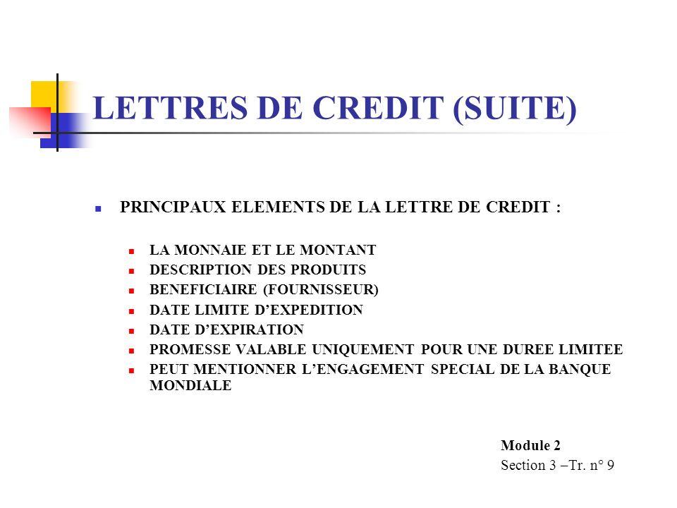 LETTRES DE CREDIT (SUITE)