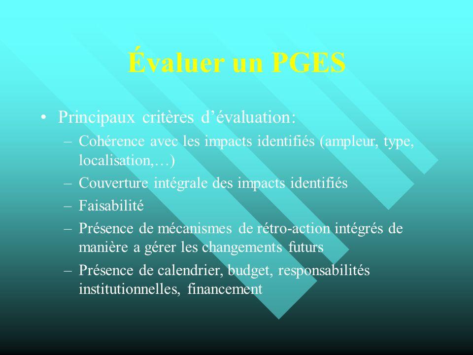 Évaluer un PGES Principaux critères d'évaluation: