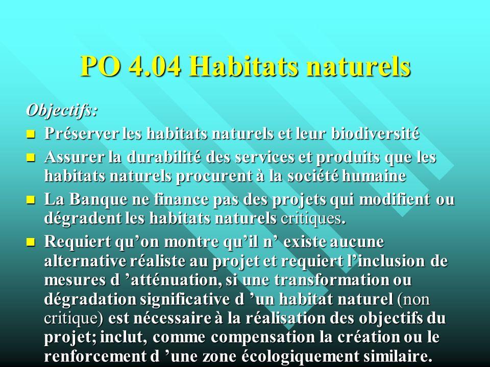 PO 4.04 Habitats naturels Objectifs: