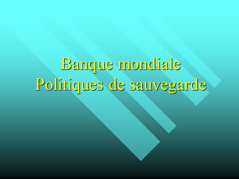 Banque mondiale Politiques de sauvegarde