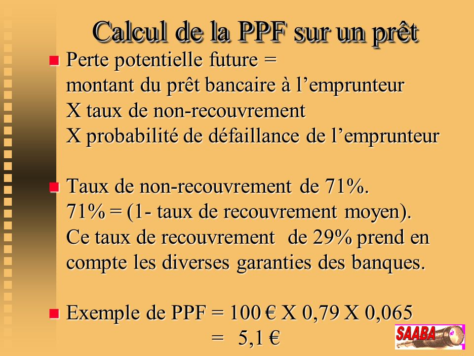 Calcul de la PPF sur un prêt