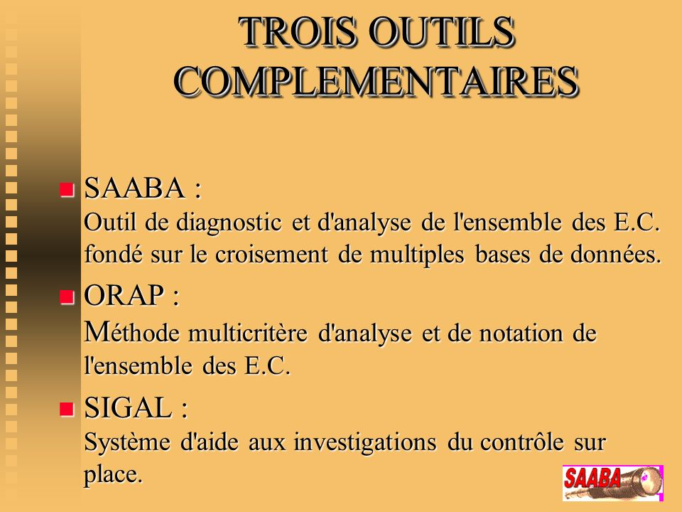 TROIS OUTILS COMPLEMENTAIRES